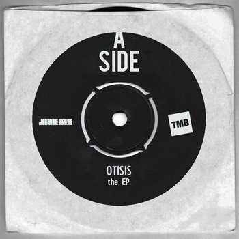 Jinesis & TMB - Otisis the EP: A-Side cover art