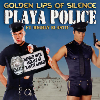 Playa Police feat. Highly Elastic (Mashup with Animals by Martin Garrix) cover art