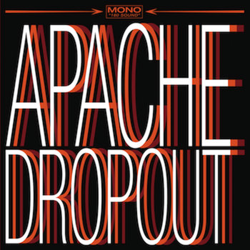 Apache Dropout cover art