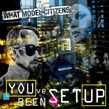 You've Been Set Up cover art