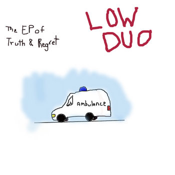 The EP of Truth and Regret cover art