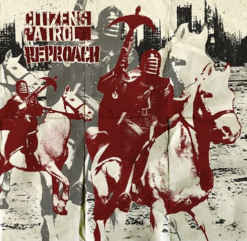CITIZENS PATROL / REPROACH - Split EP
