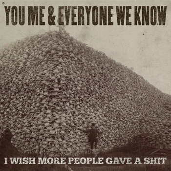 I Wish More People Gave A Shit cover art