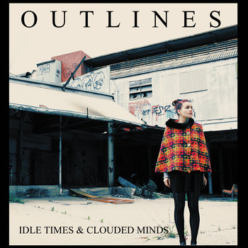 Idle Times &amp; Clouded Minds cover art