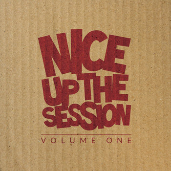 Nice Up The Session Volume 1 cover art