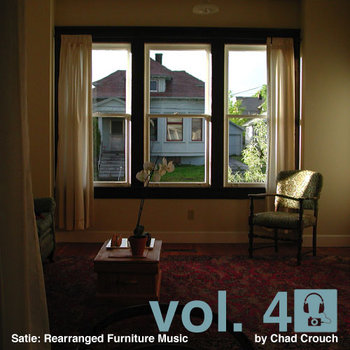Vol 4: Satie: Rearranged Furniture Music cover art