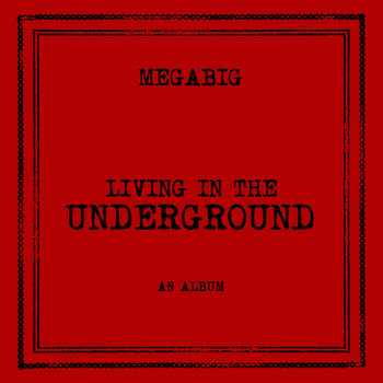 Living In The Underground cover art