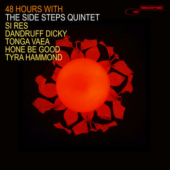 48 HOURS WITH THE SIDE STEPS QUINTET cover art