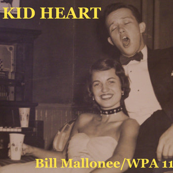 KID HEART/WPA 11 Bill Mallonee cover art