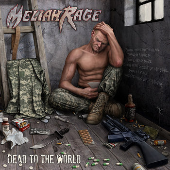 "MELIAH RAGE ""Dead To The World"" cover art"