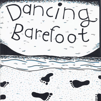 Dancing Barefoot: The Audio Book cover art