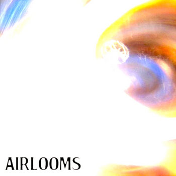 Airlooms EP cover art