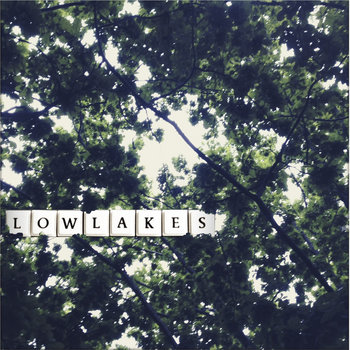 Lowlakes EP cover art