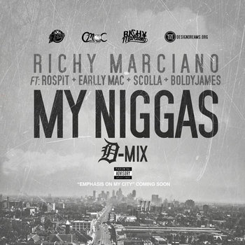 My Niggas D-Mix (Produced by Ashton Woods) feat. Ro Spit, Earlly Mac, Boldy James, & Scolla cover art