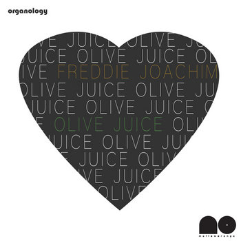 Olive Juice (Love Remixes Vol. 1) (Free Download) cover art
