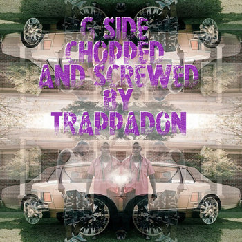 Chopped &amp; Screwed By Trappadon cover art