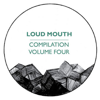 Loud Mouth Compilation Volume 4 cover art