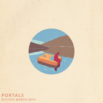 Portals Mixtape, March 2014 cover art