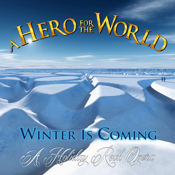 Winter Is Coming (A Holiday Rock Opera) cover art