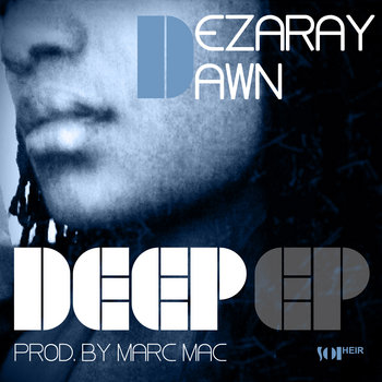 Deep EP (produced by Marc Mac) cover art