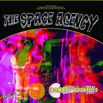 The Space Agency - Bombay Potatoes b/w Purple Power cover art