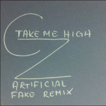 Take Me High (Artificial Fake Remix) cover art