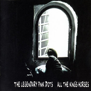 All the King&#39;s Horses (2012 Remaster) cover art