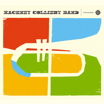 Hackney Colliery Band cover art