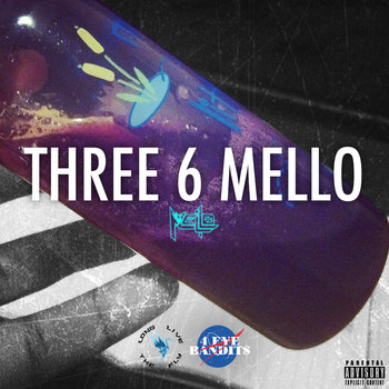 Mello Rello Three 6 Mello cover art
