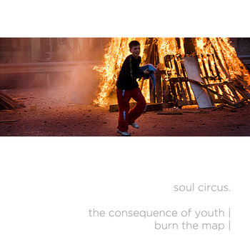Burn The Map/The Consequence Of Youth cover art