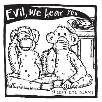 Evil, We Hear You cover art