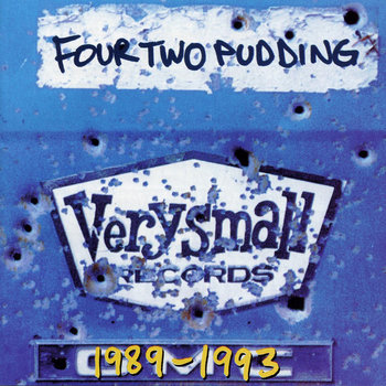 &quot;Four Two Pudding 1989-1993&quot; Compilation CD cover art