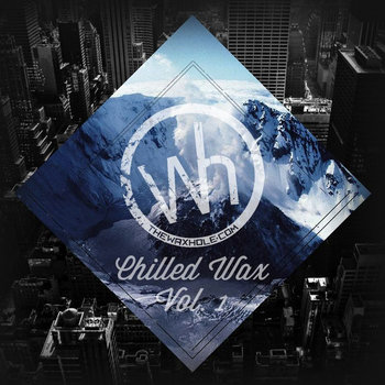 Waxhole Chilled Wax Volume 1 Compilation cover art