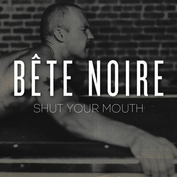 Shut Your Mouth cover art