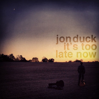 It's Too Late Now cover art