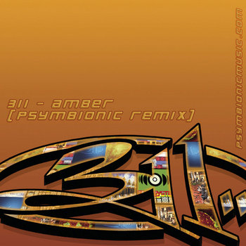 311 - Amber (Psymbionic Remix) cover art