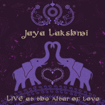 Jaya Lakshmi: Live at the Altar of Love cover art