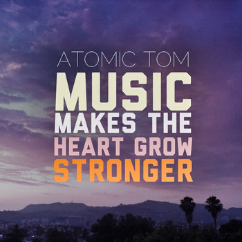 Music Makes The Heart Grow Stronger cover art