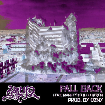 Fall Back ft. Manifesto & DJ Heron cover art