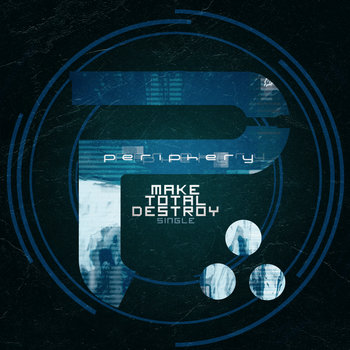 MAKE TOTAL DESTROY - Single cover art