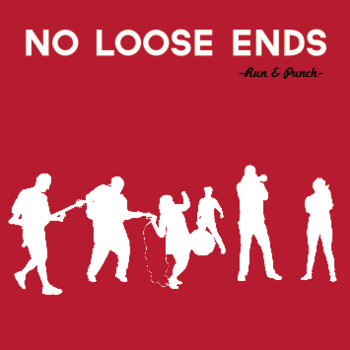 No Loose Ends cover art