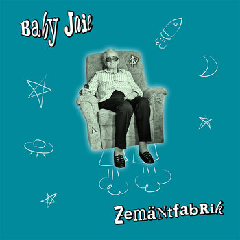 BABY JAIL - Zemäntfabrik cover art