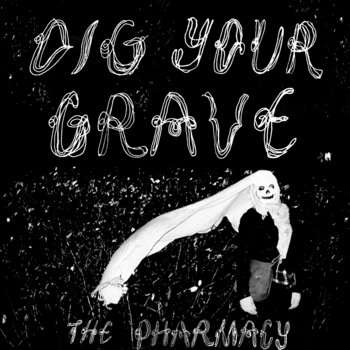 Dig Your Grave cover art