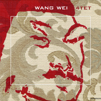 Wang Wei 4tet cover art