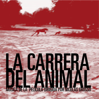 La Carrera del Animal - Pommez Internacional cover art