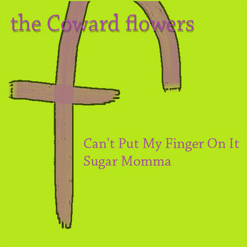 Can't Put My Finger On It b/w Sugar Momma cover art