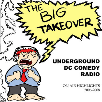 The Big Takeover On-Air Highlights 2006-2008 cover art