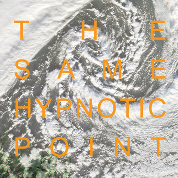 The Same Hypnotic Point cover art