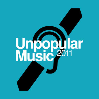 Unpopular Music 2011 cover art
