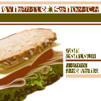 Ron Contour x Jimmy The Bang present: Dynamite Sandwich cover art